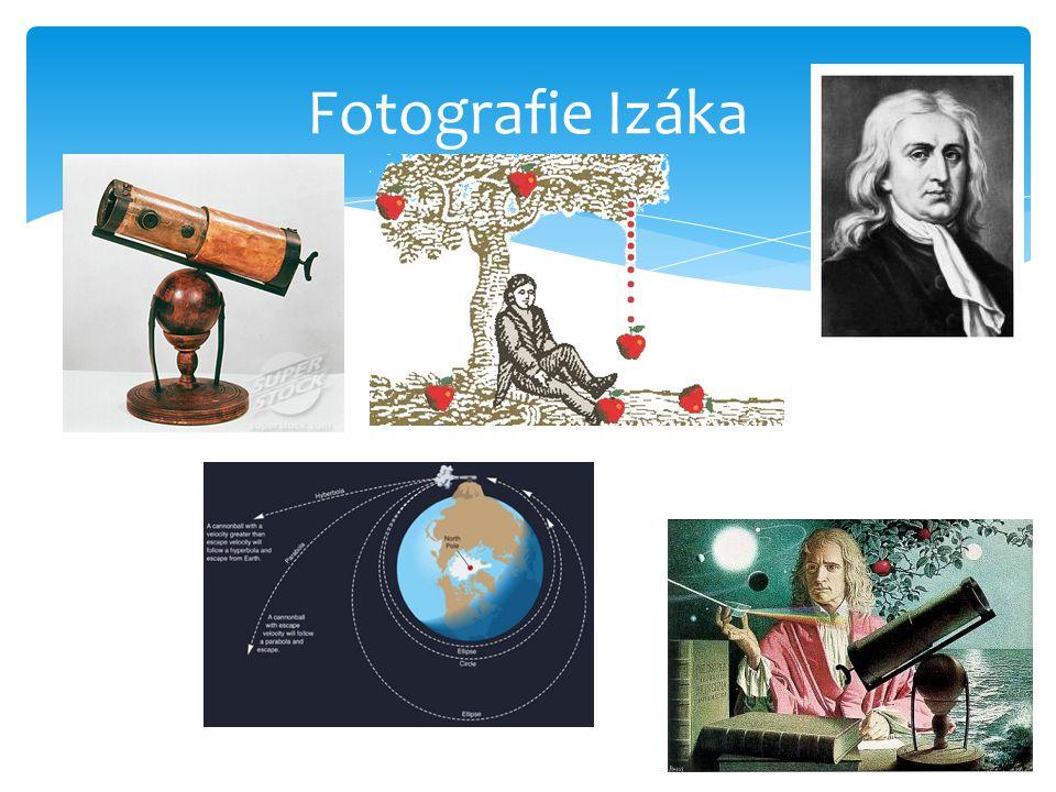  Isaac Newton se narodil 4.ledna 1643 (podle tehdy užívaného Juliánského kalendáře 25.