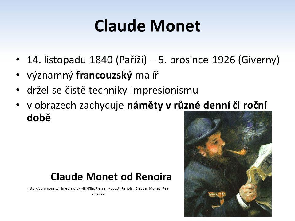 začal jako žák ve studiu malíře Boudina, kde se naučil malovat olejem a práci v plenéru brzy se začal věnovat krajinářství v Suisse v Paříži se potkává s Pissarem, Delacroixem a Courbetem se Sisleym a Renoirem společně maloval a položil základy impresionismu v roce 1863 uspořádal první výstavu Claude Monet