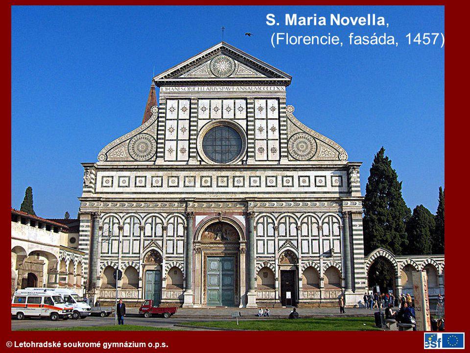 © Letohradské soukromé gymnázium o.p.s. S. Maria Novella, (Florencie, fasáda, 1457)