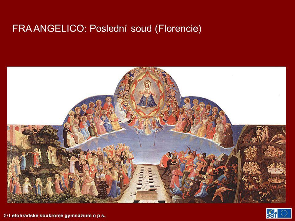 © Letohradské soukromé gymnázium o.p.s. FRA ANGELICO: Poslední soud (Florencie)