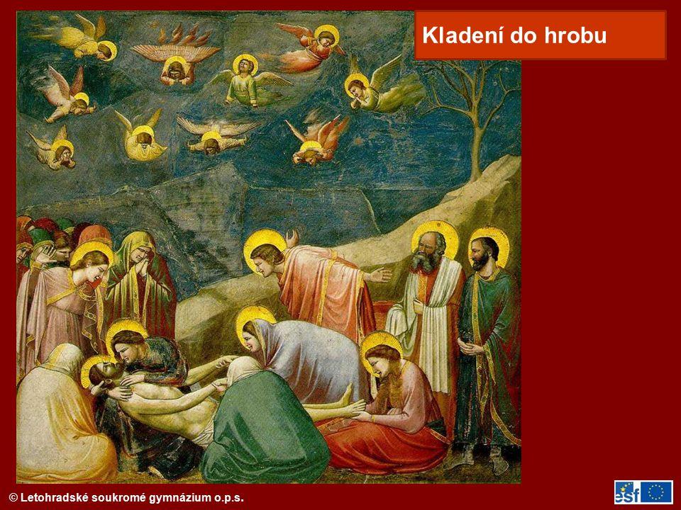 © Letohradské soukromé gymnázium o.p.s. Kladení do hrobu