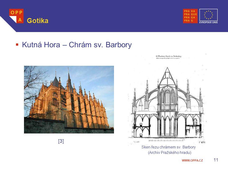 WWW.OPPA.CZ Gotika  Kutná Hora – Chrám sv. Barbory [3] Sken řezu chrámem sv. Barbory (Archiv Pražského hradu) 11