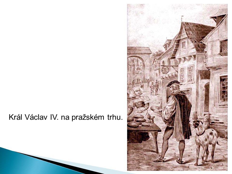 Král Václav IV. na pražském trhu.