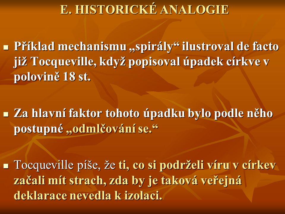 E.HISTORICKÉ ANALOGIE E.