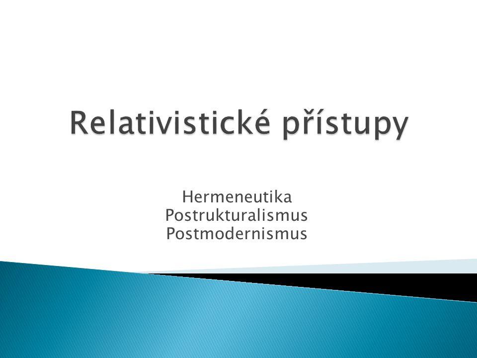 Hermeneutika Postrukturalismus Postmodernismus
