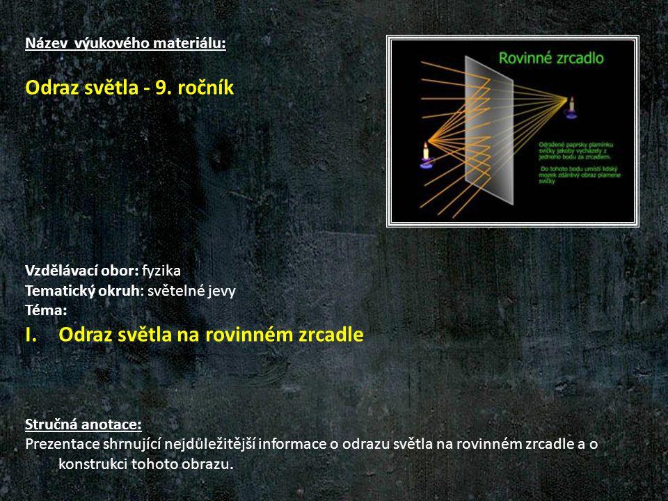 Název výukového materiálu: Odraz světla - 9.