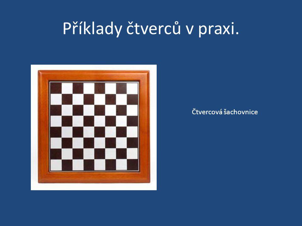 Příklady čtverců v praxi. Čtvercová šachovnice