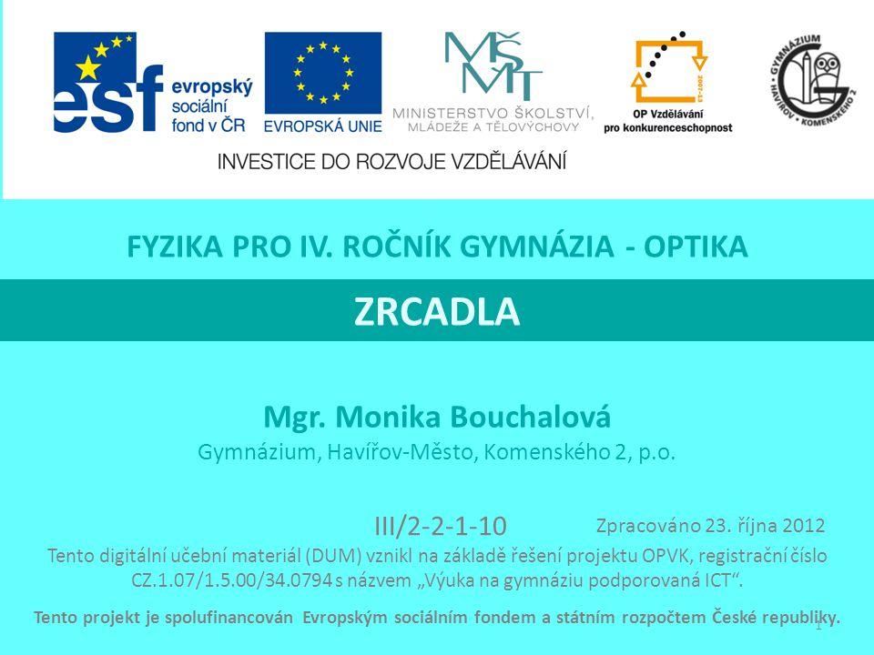 ZRCADLA Mgr.Monika Bouchalová Gymnázium, Havířov-Město, Komenského 2, p.o.