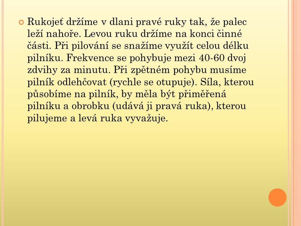 ŠVAGR,J-VOJTÍK,J. Technologie ručního zpracování kovů.1. vyd. Praha : SNTL, 1985. s. 25