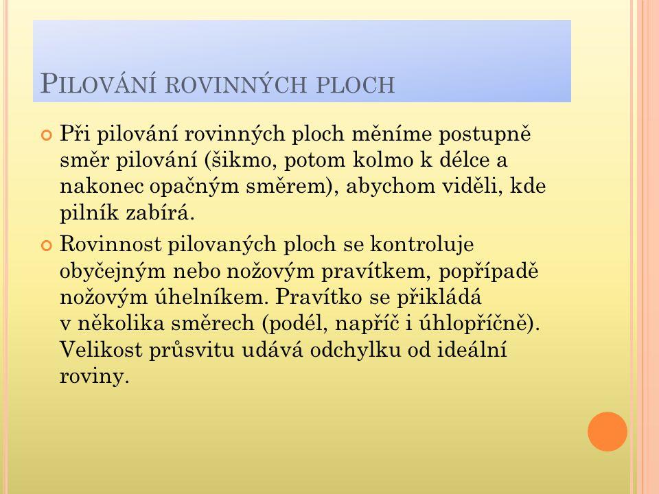 ŠVAGR,J-VOJTÍK,J. Technologie ručního zpracování kovů.1. vyd. Praha : SNTL, 1985. s. 26