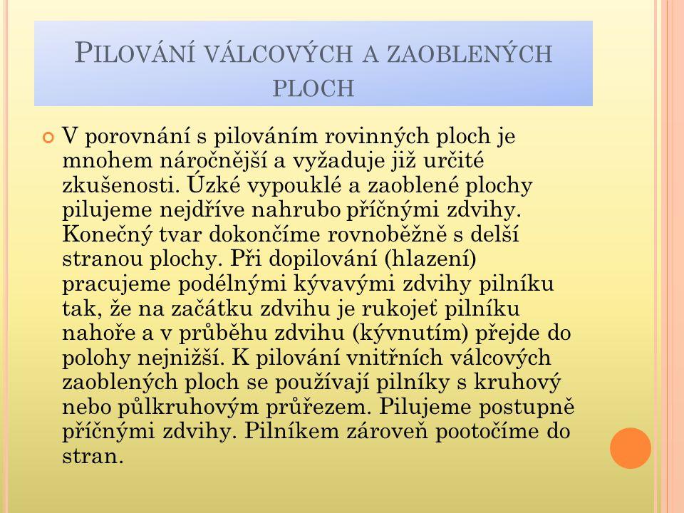 ŠVAGR,J-VOJTÍK,J. Technologie ručního zpracování kovů.1. vyd. Praha : SNTL, 1985. s. 28