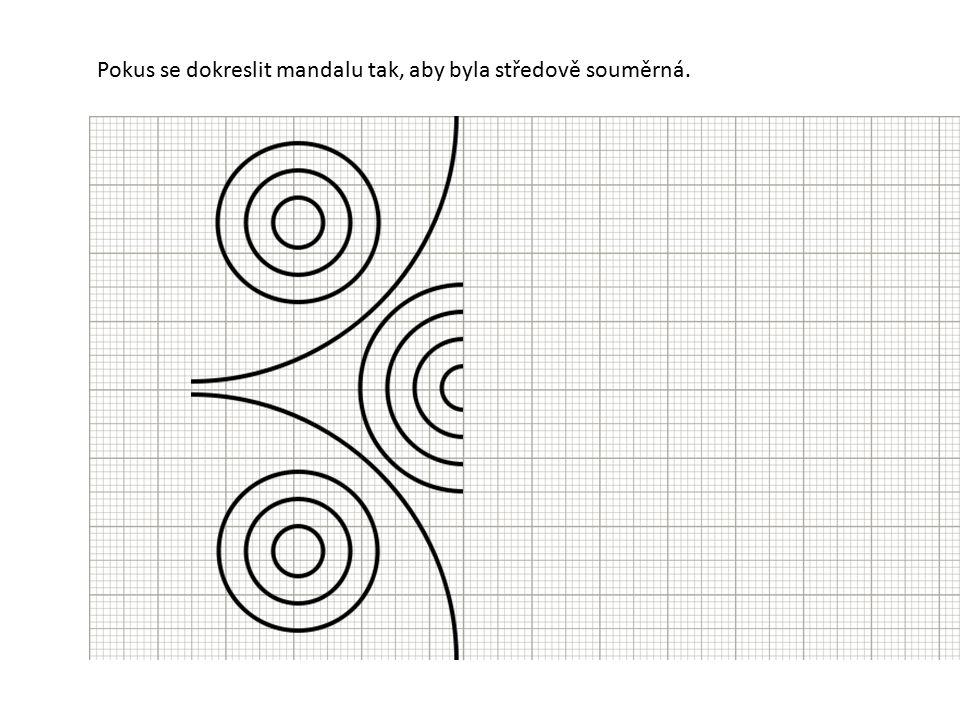 Pokus se dokreslit mandalu tak, aby byla středově souměrná.