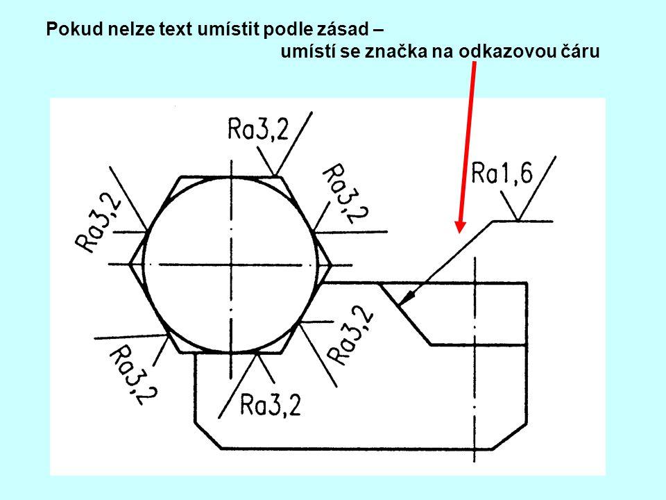 Pokud nelze text umístit podle zásad – umístí se značka na odkazovou čáru