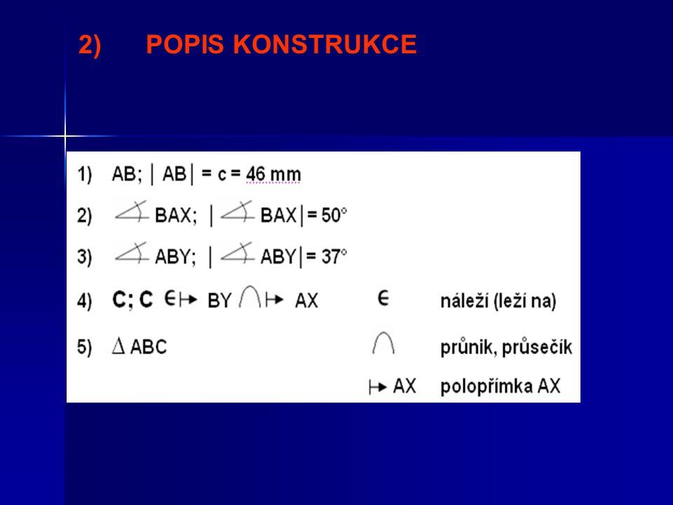 2)POPIS KONSTRUKCE