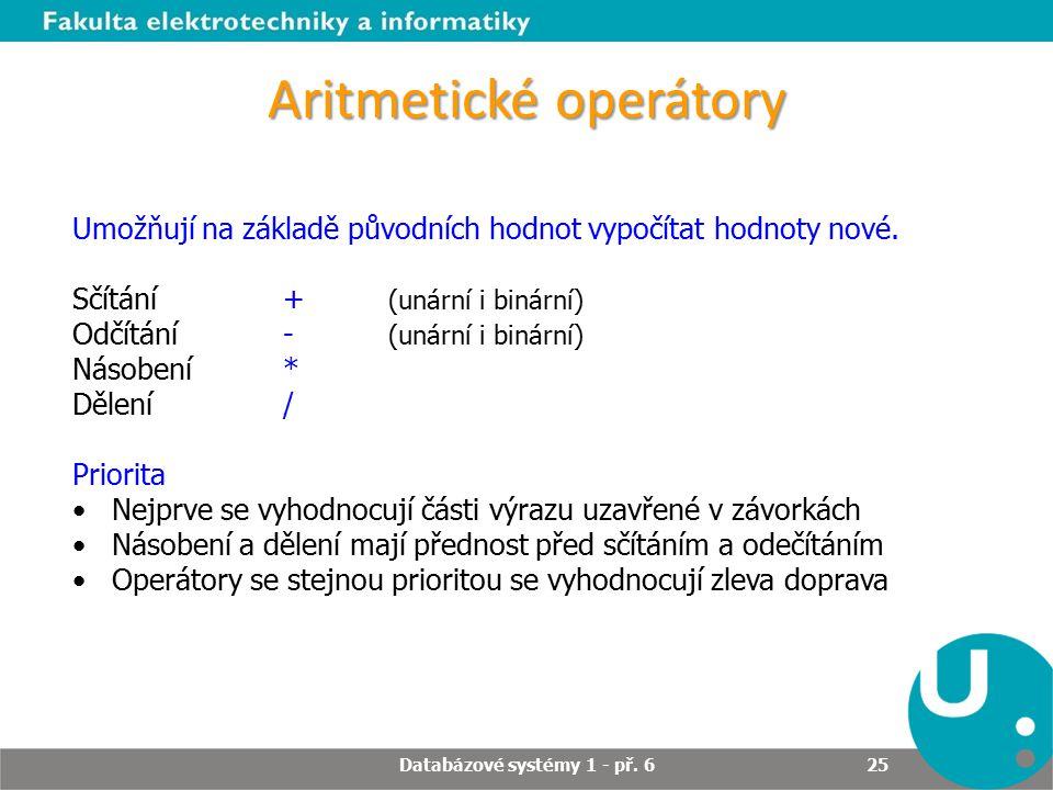 Aritmetické operátory Databázové systémy 1 - př.