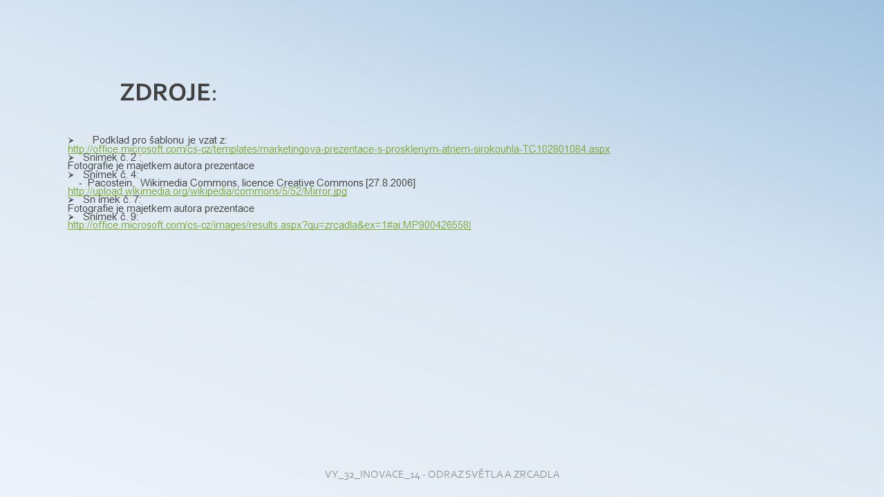  Podklad pro šablonu je vzat z: http://office.microsoft.com/cs-cz/templates/marketingova-prezentace-s-prosklenym-atriem-sirokouhla-TC102801084.aspx 
