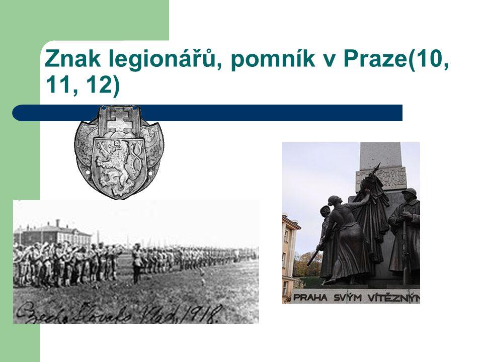 Znak legionářů, pomník v Praze(10, 11, 12)