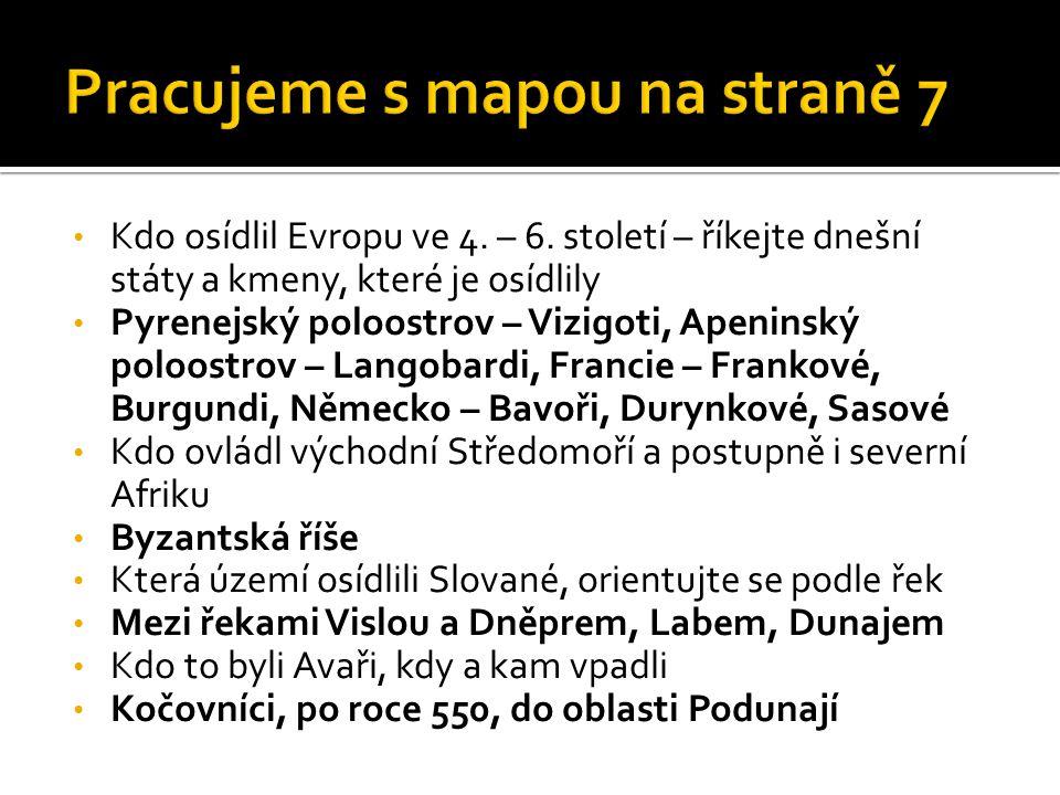 Kdo osídlil Evropu ve 4.– 6.
