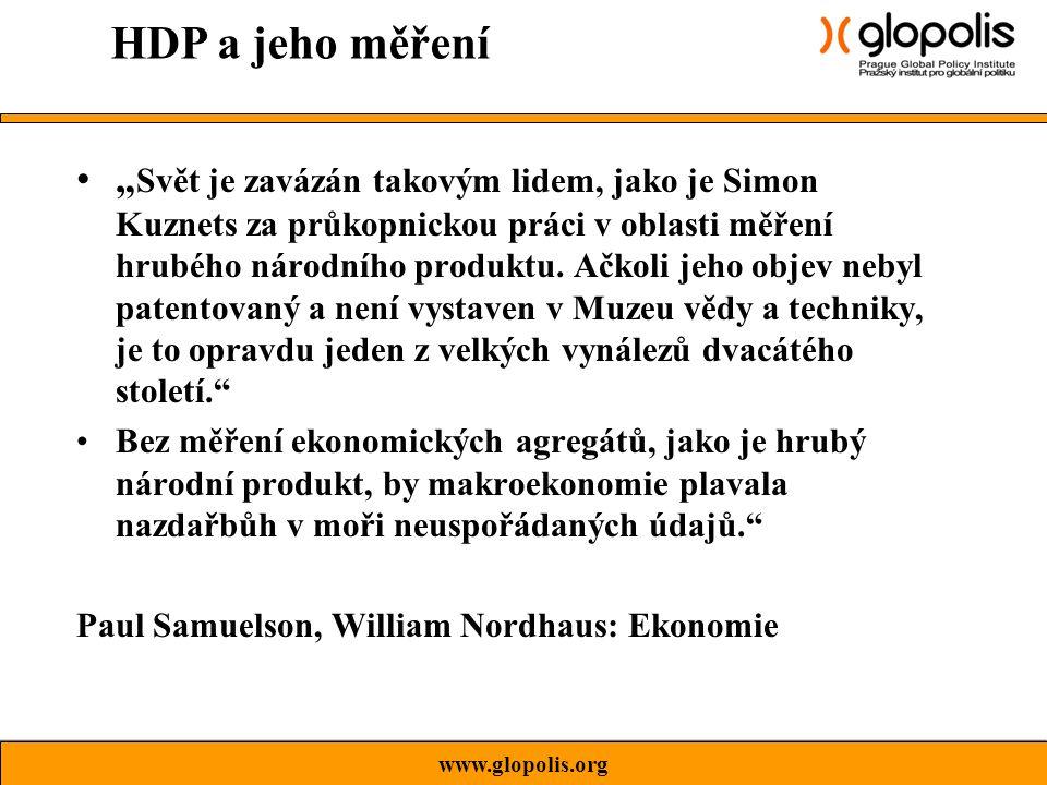 """"""" Svět je zavázán takovým lidem, jako je Simon Kuznets za průkopnickou práci v oblasti měření hrubého národního produktu."""