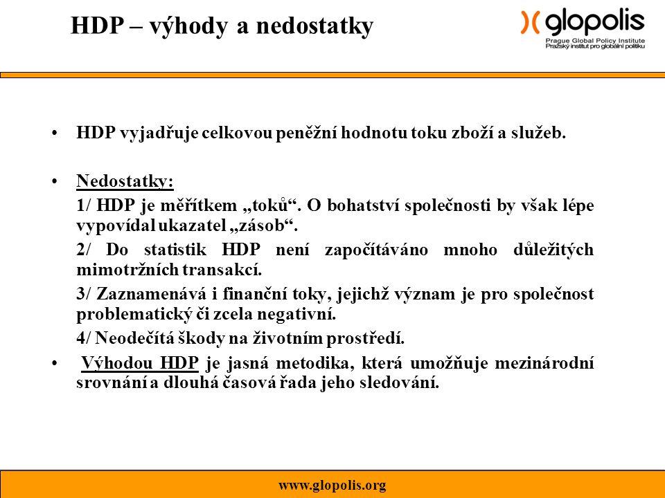 HDP vyjadřuje celkovou peněžní hodnotu toku zboží a služeb.