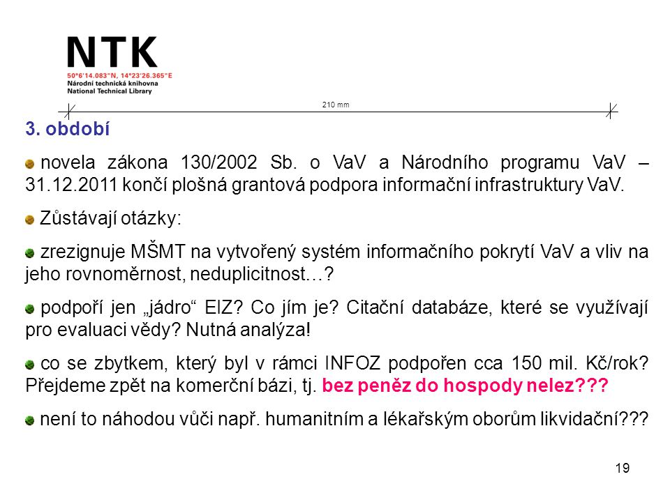 19 210 mm 3. období novela zákona 130/2002 Sb.