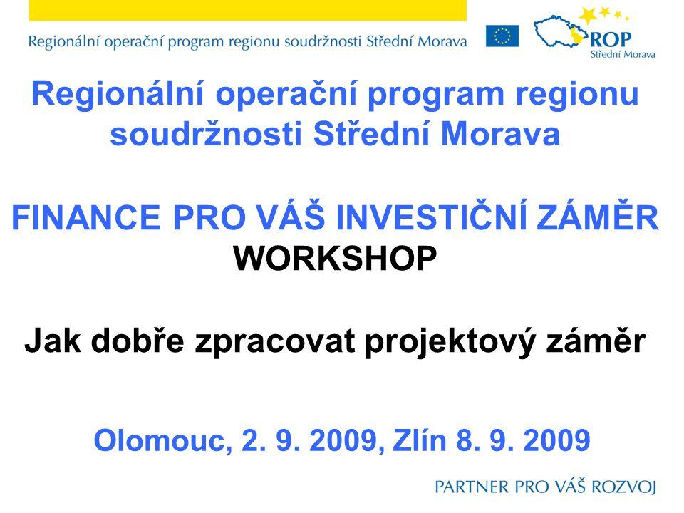 Regionální operační program regionu soudržnosti Střední Morava Olomouc, 2.