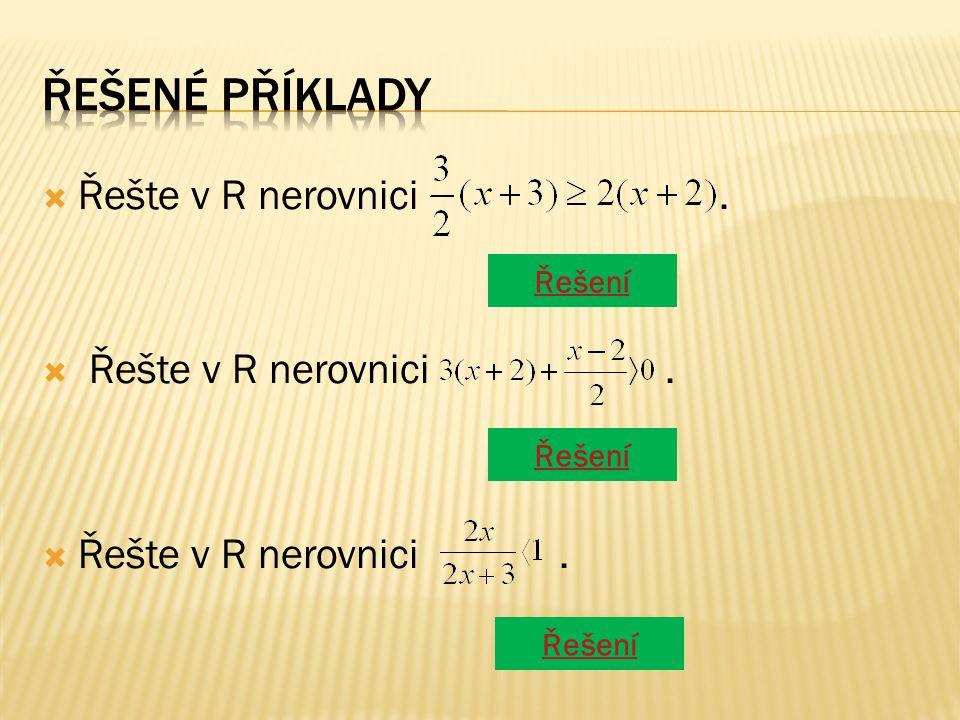  Řešte v R nerovnici. Řešení