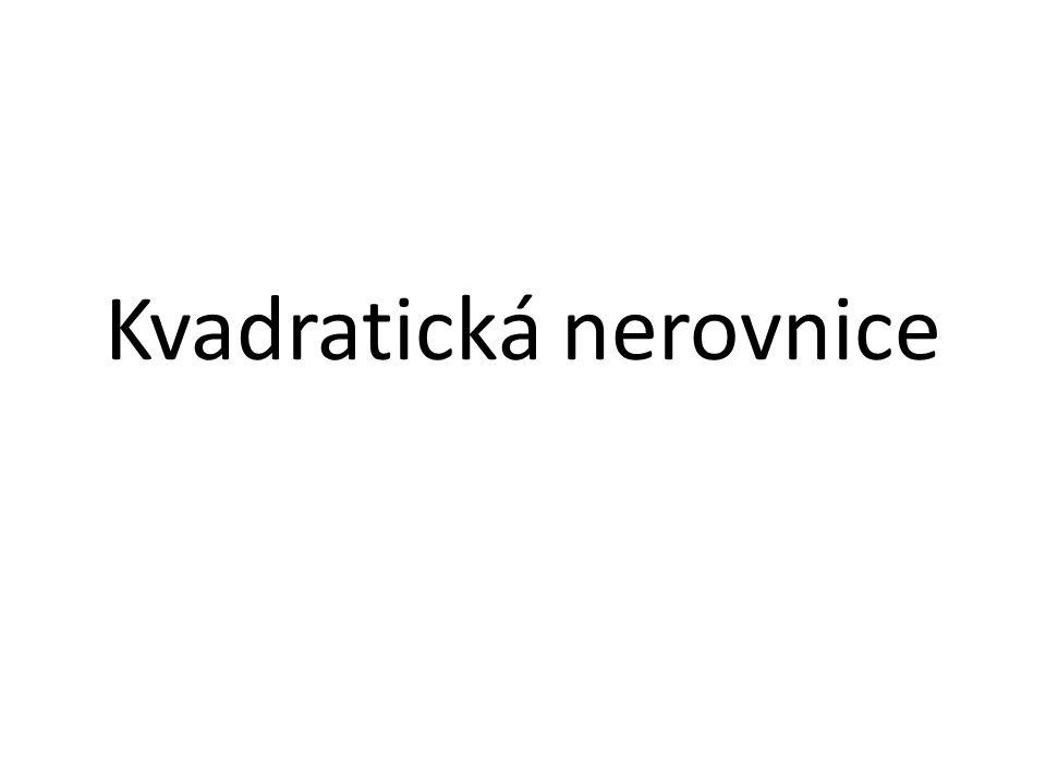 Kvadratická nerovnice