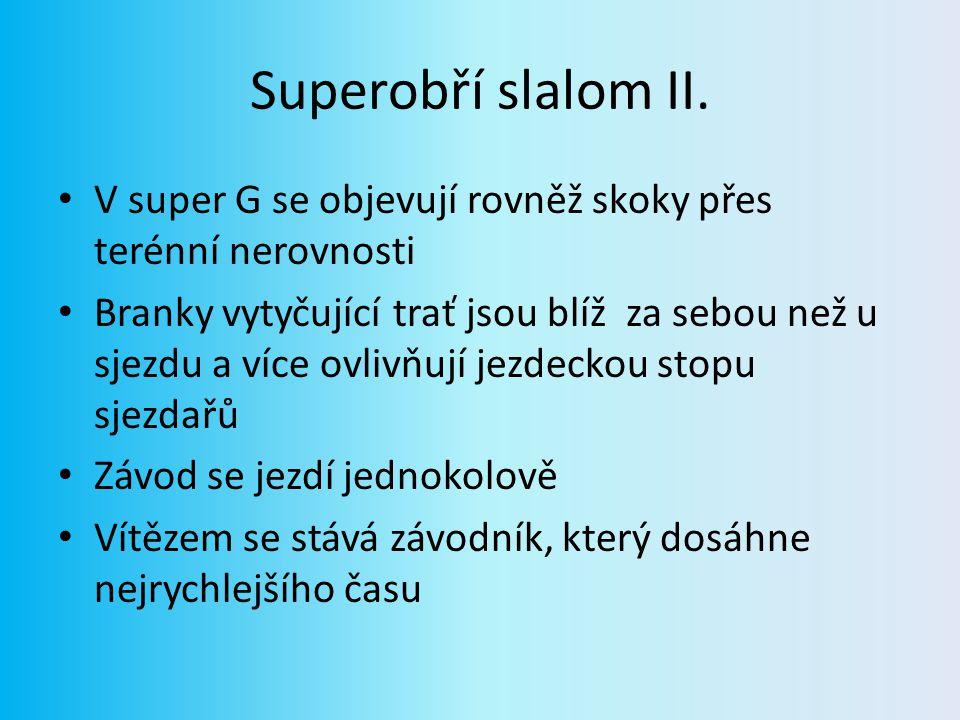 Superobří slalom III.