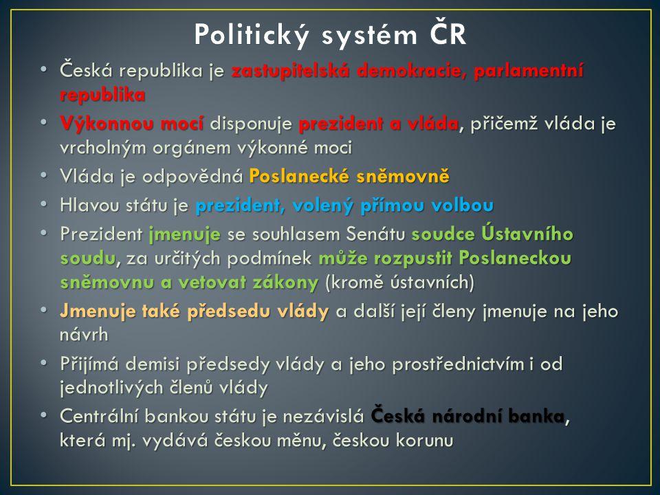 Parlament České republiky je dvoukomorový, s Poslaneckou sněmovnou a Senátem Do Poslanecké sněmovny se volí 200 poslanců každé čtyři roky na základě poměrného zastoupení Jednou za dva roky se volbami obmění třetina Senátu na základě dvoukolových většinových voleb Každý z 81 senátorů má šestiletý mandát Ústavní soud o celkem 15 soudcích je garantem ústavnosti, poskytuje ochranu základním (ústavním) právům a může i rušit zákony či jejich ustanovení Není ale součástí systému obecných soudů, vrcholnými orgány jsou zde Nejvyšší soud, působící v civilní i trestní justici, a Nejvyšší správní soud s agendou správního soudnictví
