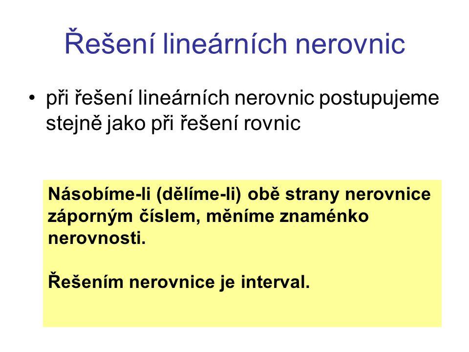 Intervaly - opakování ZápisNázevVlastnosti Otevřený intervalMeze do intervalu nepatří   Uzavřený intervalMeze do intervalu patří   Zleva uzavřený, zprava otevřený Dolní mez patří do intervalu, horní mez nepatří do intervalu Zleva otevřený, zprava uzavřený Dolní mez nepatří do intervalu, horní mez patří do intervalu