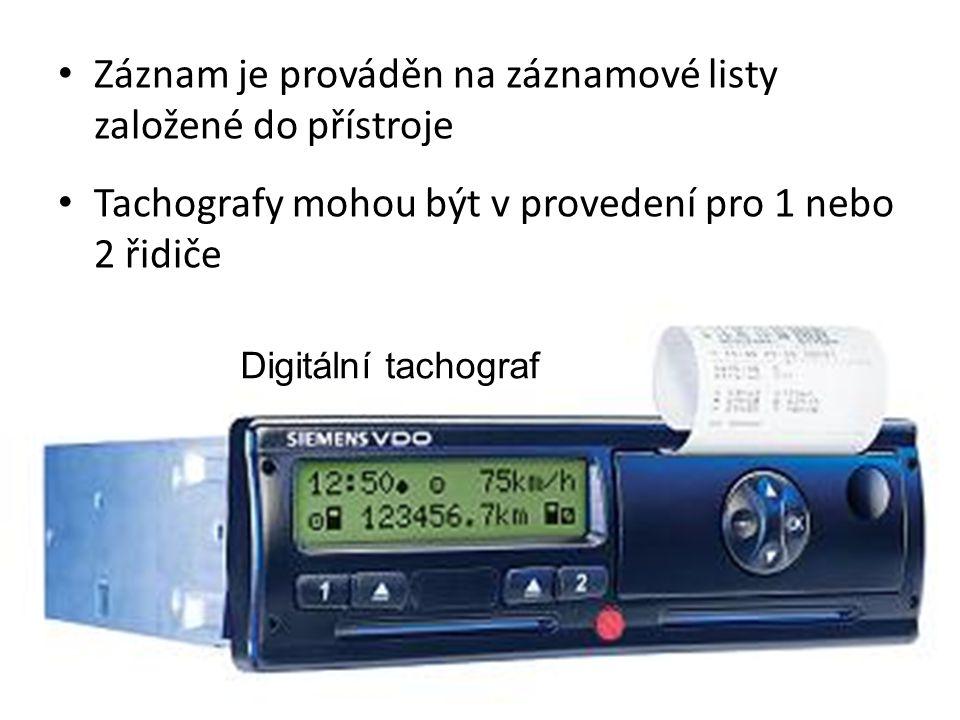 Záznam je prováděn na záznamové listy založené do přístroje Tachografy mohou být v provedení pro 1 nebo 2 řidiče Digitální tachograf