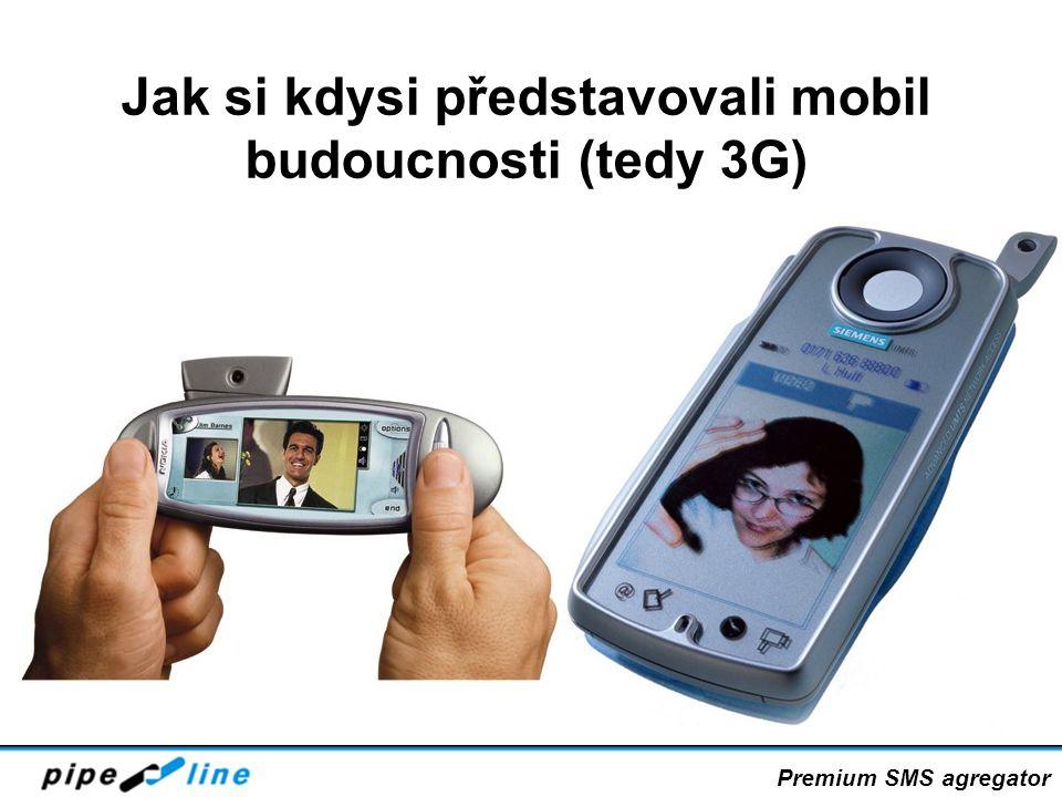 Jak si kdysi představovali mobil budoucnosti (tedy 3G) Premium SMS agregator