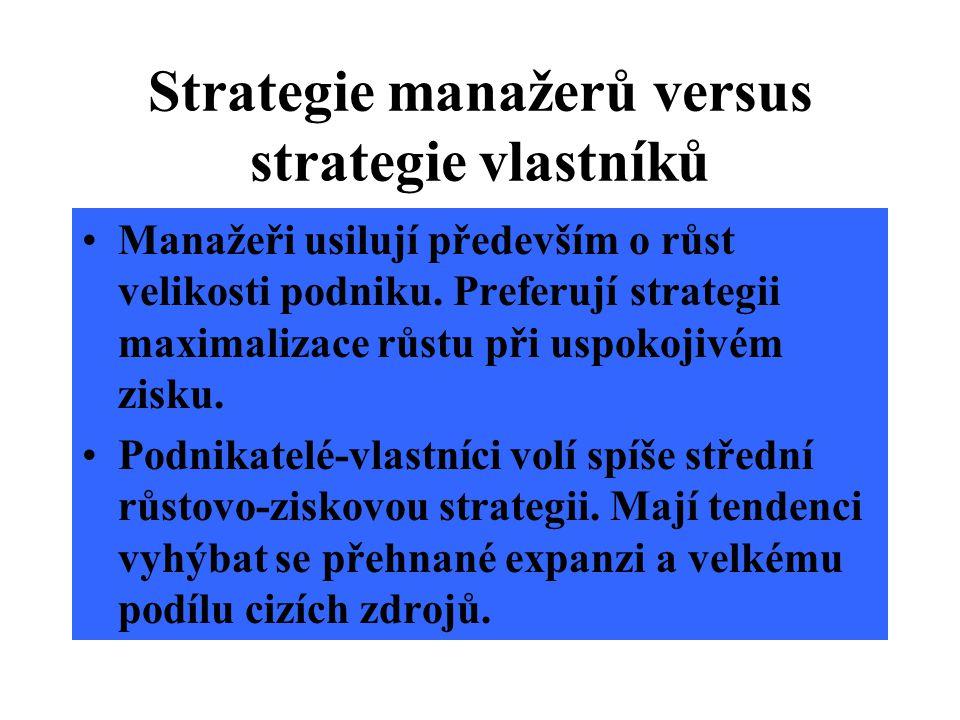 Strategie může být ovlivněna také dominancí určité profesní specializace v top managementu.