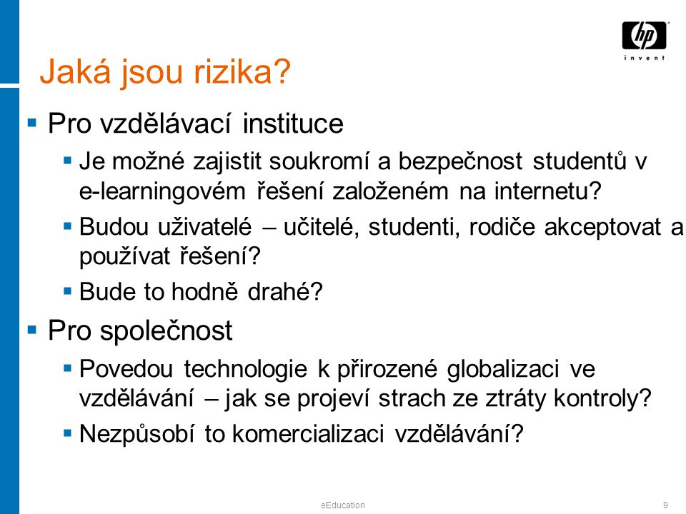 eEducation9 Jaká jsou rizika.