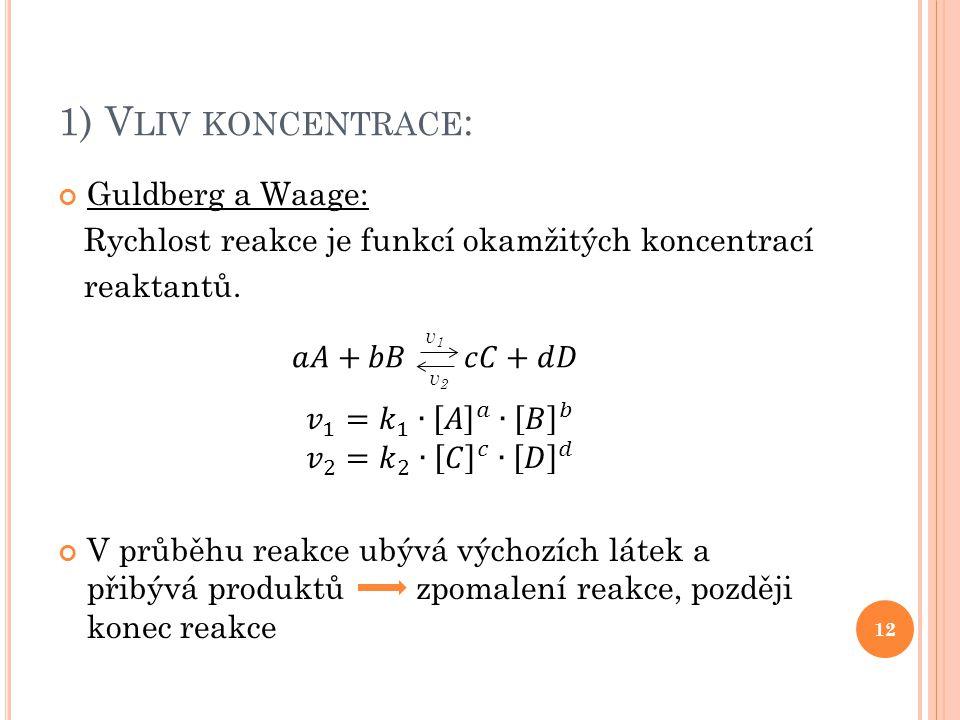 1) V LIV KONCENTRACE : 12 v1v1 v2v2