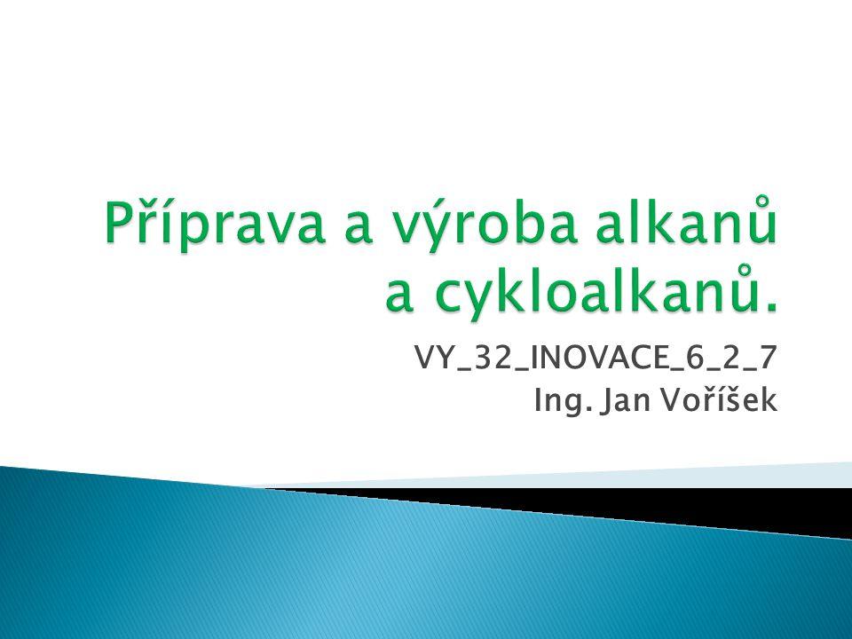 VY_32_INOVACE_6_2_7 Ing. Jan Voříšek