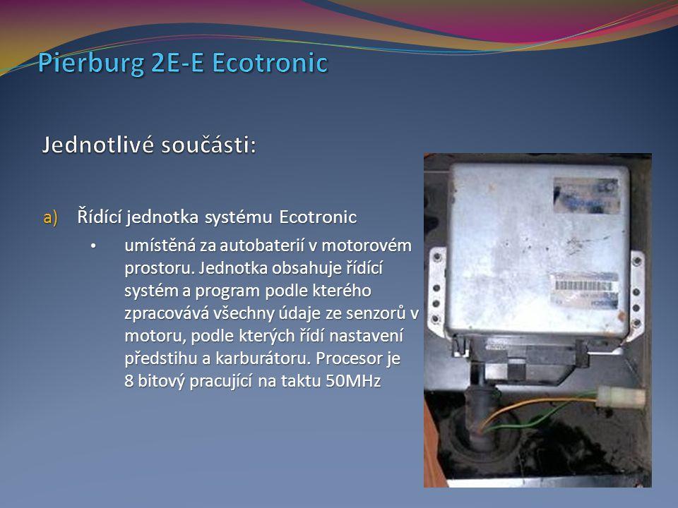 a) Řídící jednotka systému Ecotronic umístěná za autobaterií v motorovém prostoru. Jednotka obsahuje řídící systém a program podle kterého zpracovává