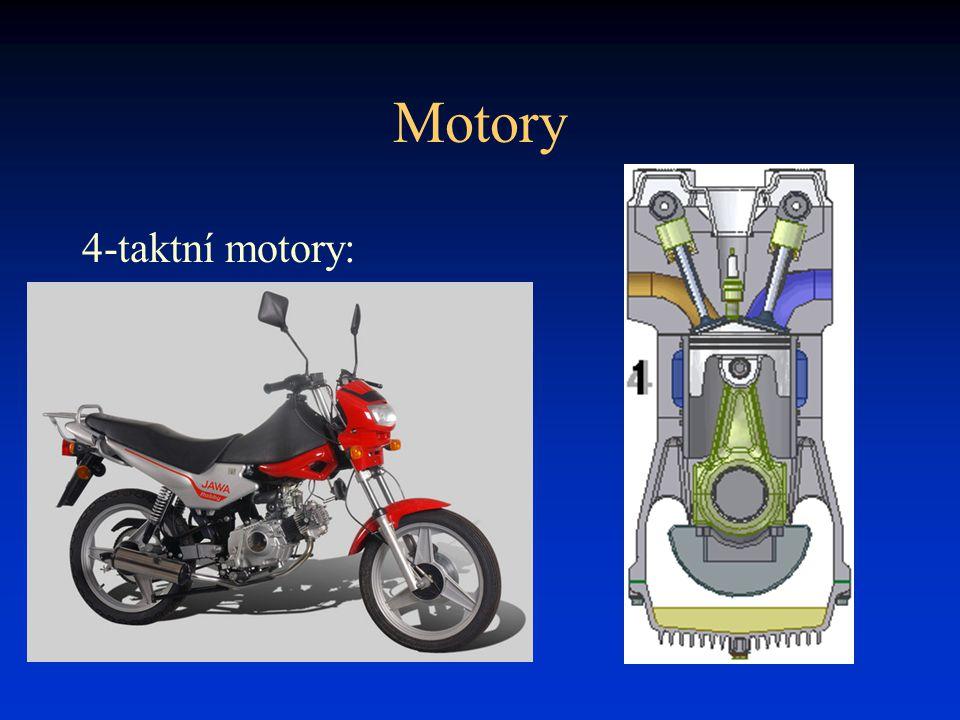Motory 4-taktní motory: