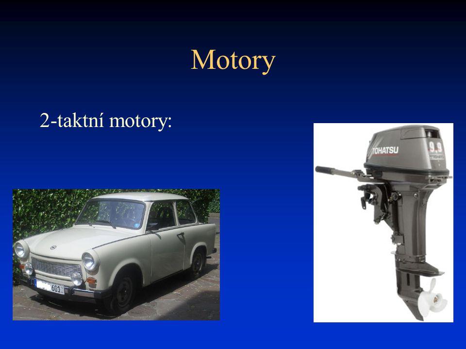 Motory 2-taktní motory: