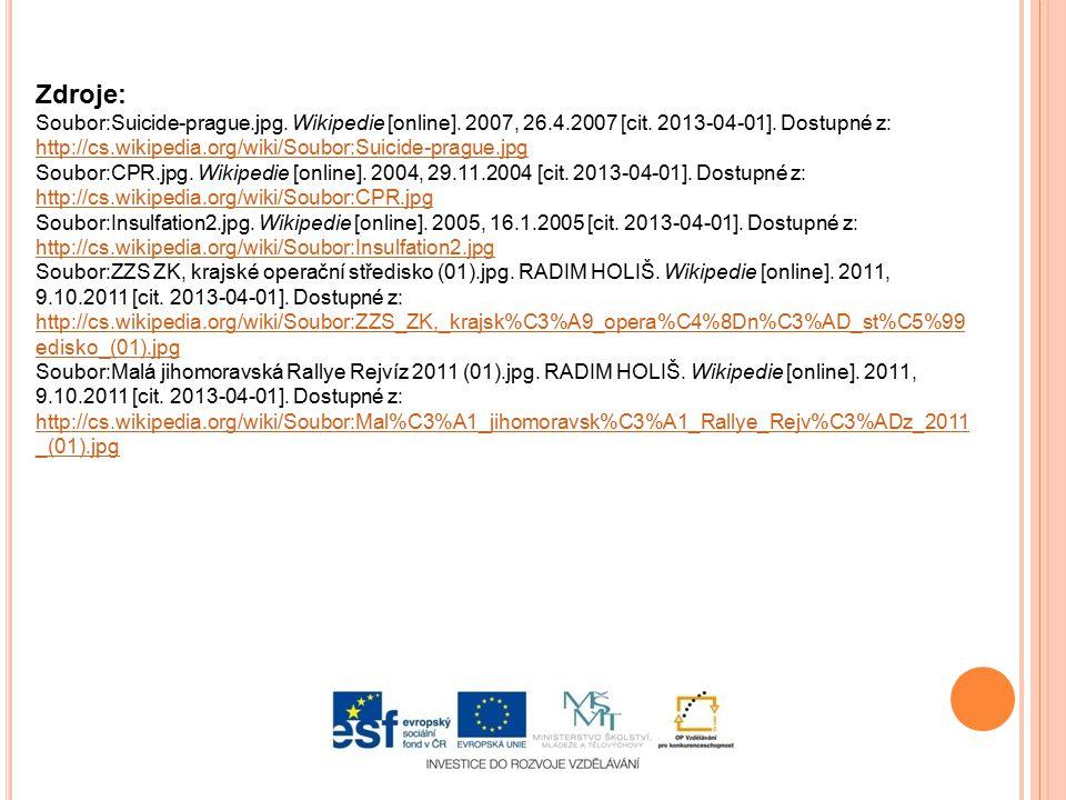 Zdroje: Soubor:Suicide-prague.jpg. Wikipedie [online]. 2007, 26.4.2007 [cit. 2013-04-01]. Dostupné z: http://cs.wikipedia.org/wiki/Soubor:Suicide-prag