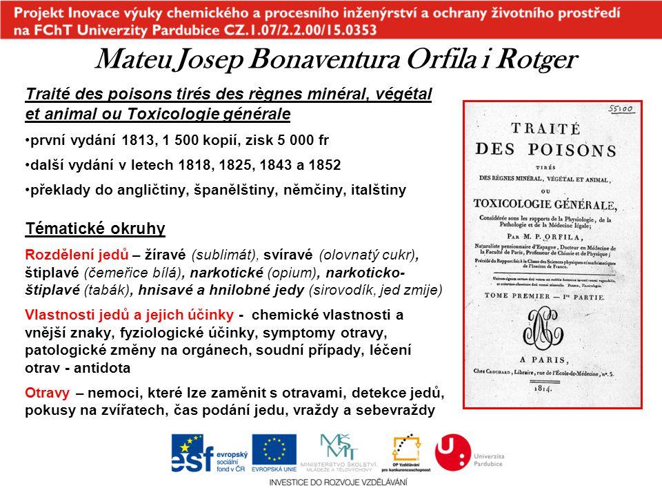 Traité des poisons tirés des règnes minéral, végétal et animal ou Toxicologie générale první vydání 1813, 1 500 kopií, zisk 5 000 fr další vydání v le
