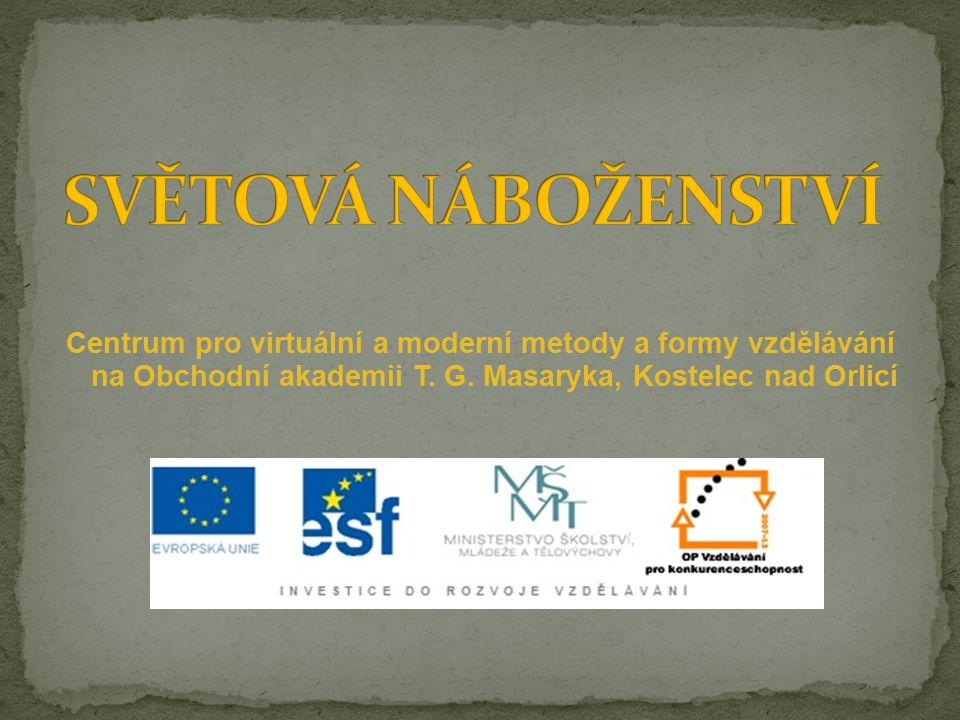 Centrum pro virtuální a moderní metody a formy vzdělávání na Obchodní akademii T.