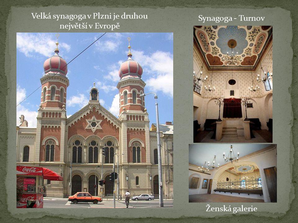 Velká synagoga v Plzni je druhou největší v Evropě Synagoga - Turnov Ženská galerie