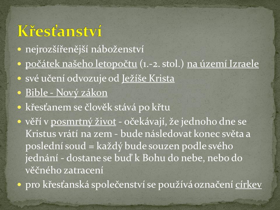 Judaismus se dělí do proudů: a)ortodoxní - zachovávají tradice b)reformovaní - přizpůsobují se současnosti c)chasidové - osobní vztah k Bohu Židé očekávají příchod Mesiáše (dědice krále Davida) - nastolí vládu míru a spravedlnosti
