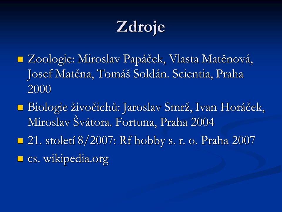 Zdroje Zoologie: Miroslav Papáček, Vlasta Matěnová, Josef Matěna, Tomáš Soldán.