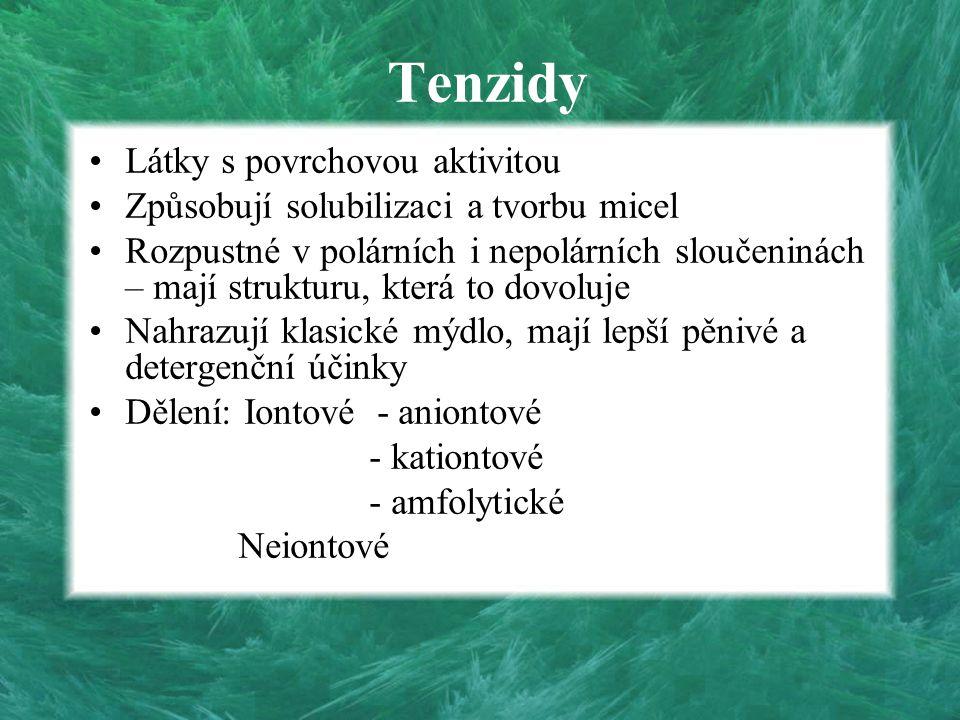 Tenzidy Látky s povrchovou aktivitou Způsobují solubilizaci a tvorbu micel Rozpustné v polárních i nepolárních sloučeninách – mají strukturu, která to
