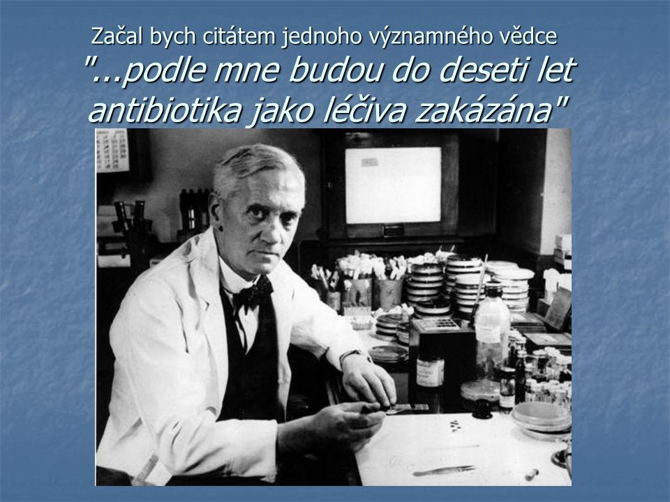 Začal bych citátem jednoho významného vědce