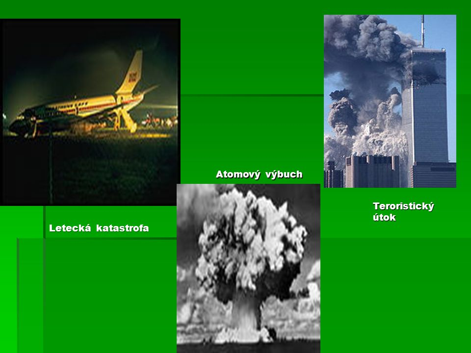 Letecká katastrofa Atomový výbuch Teroristickýútok
