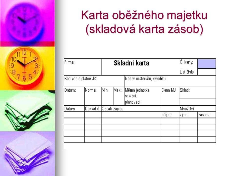Karta oběžného majetku (skladová karta zásob)